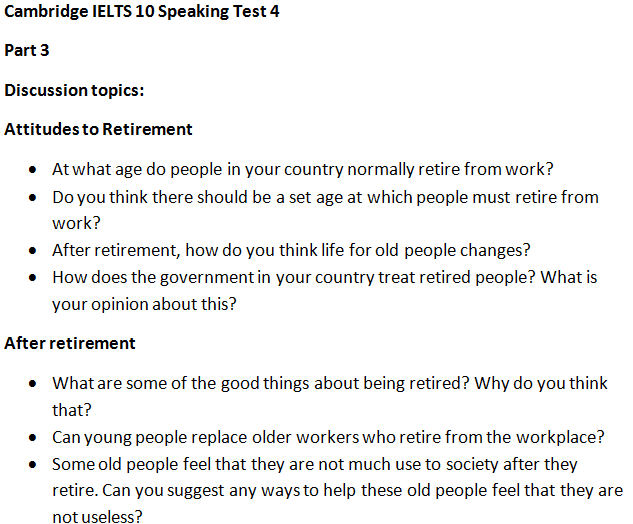 Cambridge IELTS 10 Speaking Test 4 Part 3 Questions & Answers