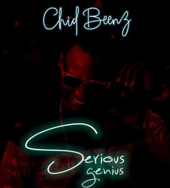 AUDIO | Chidi Beenz - Serious Genius | Download New song