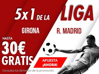 suertia promocion Girona vs Real Madrid 26 agosto