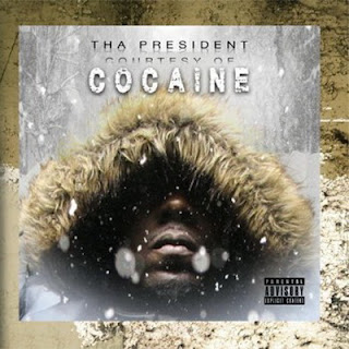 Tha President – Courtesy of Cocaine (2016) [CD] [FLAC]