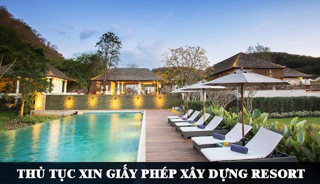 thu-tuc-xin-giay-phep-xay-dung-resort