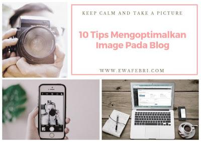 tips mengoptimalkan image blog