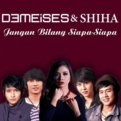 DeMeises & Shiha - Jangan Bilang Siapa-Siapa