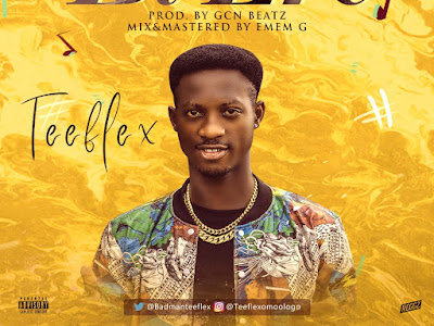 DOWNLOAD MP3: TeeFlex - Bi Ere