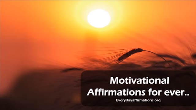 Motivational Affirmations for ever - Video