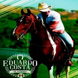 Download Eduardo Costa – Na Fazenda (2017)