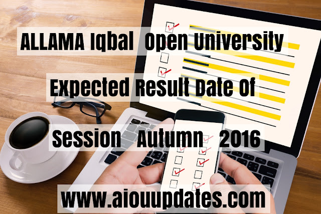 aiou results 2017 expected date
