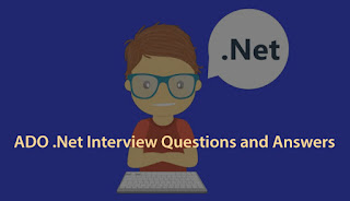 Top 10 Ado.Net Interview Questions And Answers