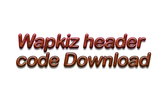 mixtechgyan blogspot in: Wapkiz header code free Download