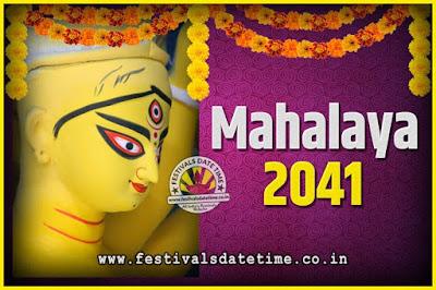 2041 Mahalaya Puja Date and Time Kolkata, 2041 Mahalaya Calendar
