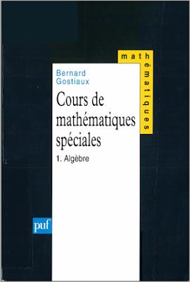 Télécharger Livre Gratuit Cours de mathématiques spéciales Tome 1 - Algèbre pdf