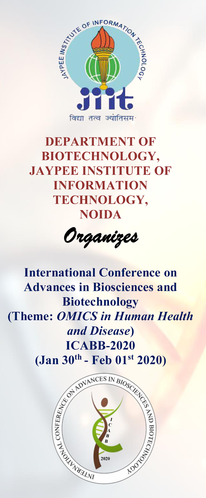 INTERNATIONAL CONFERENCE on ADVANCES IN BIOSCIENCES & BIOTECHNOLOGY 2020 | Jan 30-Feb 01, 2020