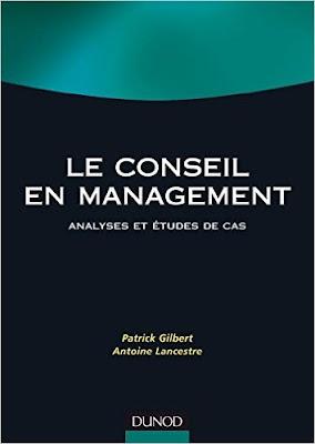 Télécharger Livre Gratuit Le conseil en management - Analyses et études de cas pdf