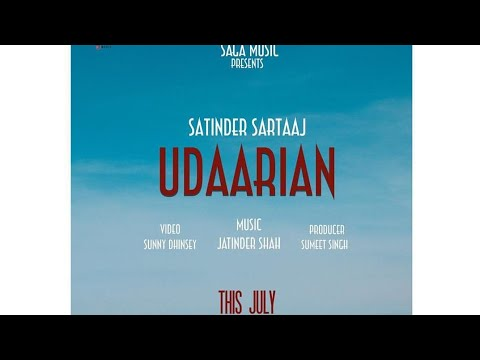 Udaarian    Satinder Sartaaj  new song