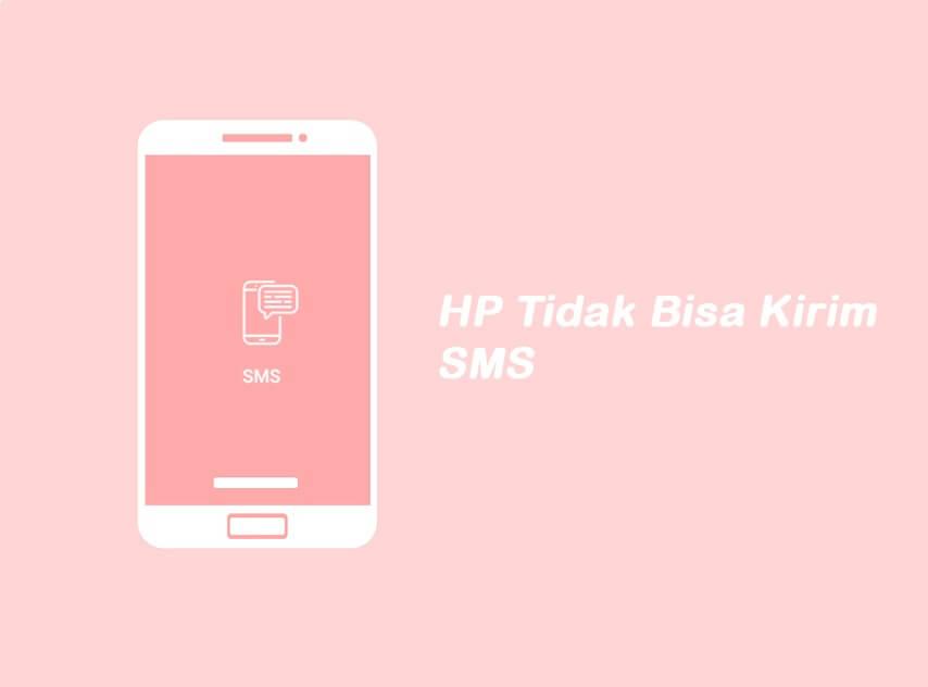 Tidak Bisa Mengirimkan Pesan SMS Android