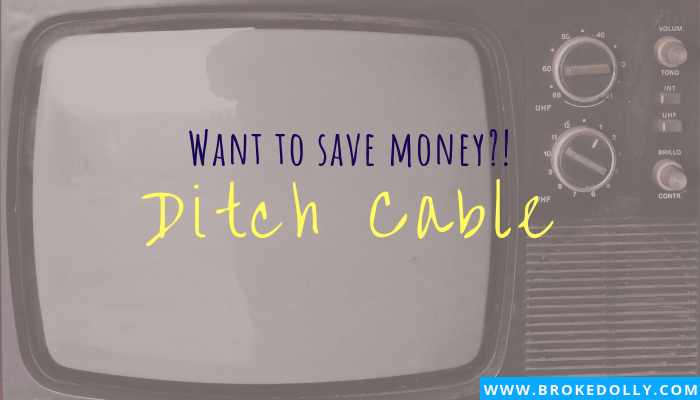Want to Save Money? Ditch Cable