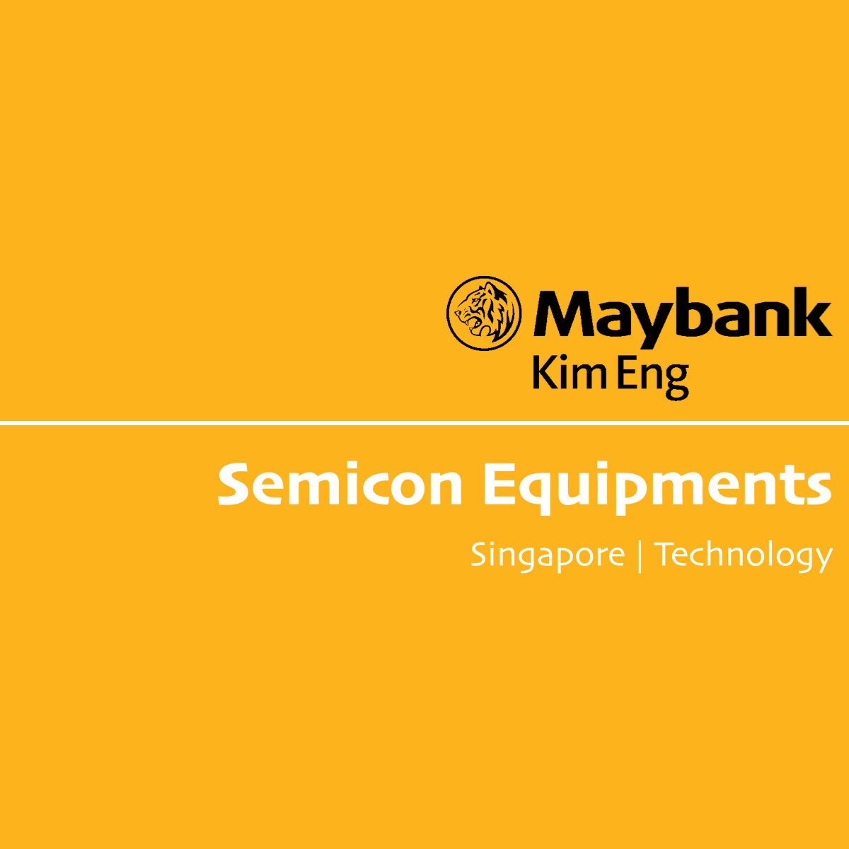 Singapore Semicon Equipment - Maybank Kim Eng Research | SGinvestors.io
