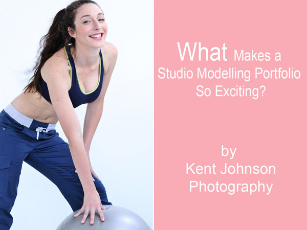 Fitness modelling portfolio shoot in the studio. Picture with text block, What makes a studio modelling portfolio so exciting. Photography by Kent Johnson.