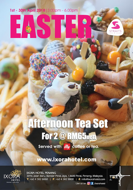Easter Afternoon Tea Set for 2 @ RM 65 nett by Ixora Hotel