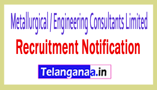 Metallurgical / Engineering Consultants Limited MECON Recruitment