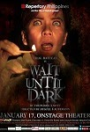 http://www.ihcahieh.com/2014/01/wait-until-dark-repertory-philippines.html