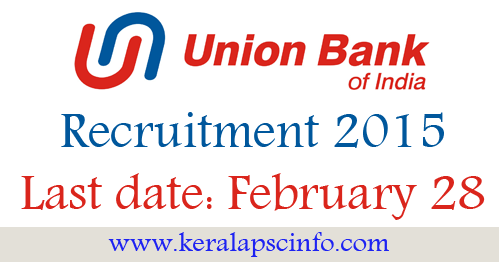 Union Bank of India recruitment 2015,job, specialist, forex officer scale Grade Code II, Economist Scale/ Grade I, bank job