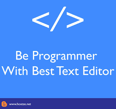 Be Programmer With Best Text Editor