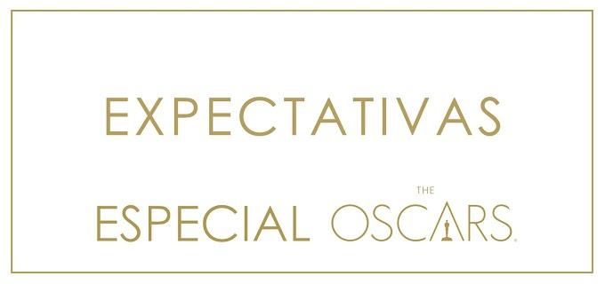 Oscar 2019: Expectativas