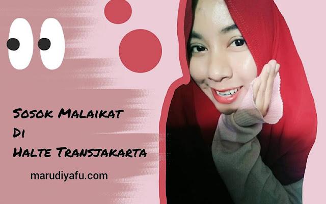Sosok Malaikat di Halte Transjakarta
