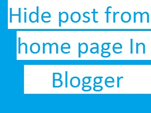 hide post from home page in blogger