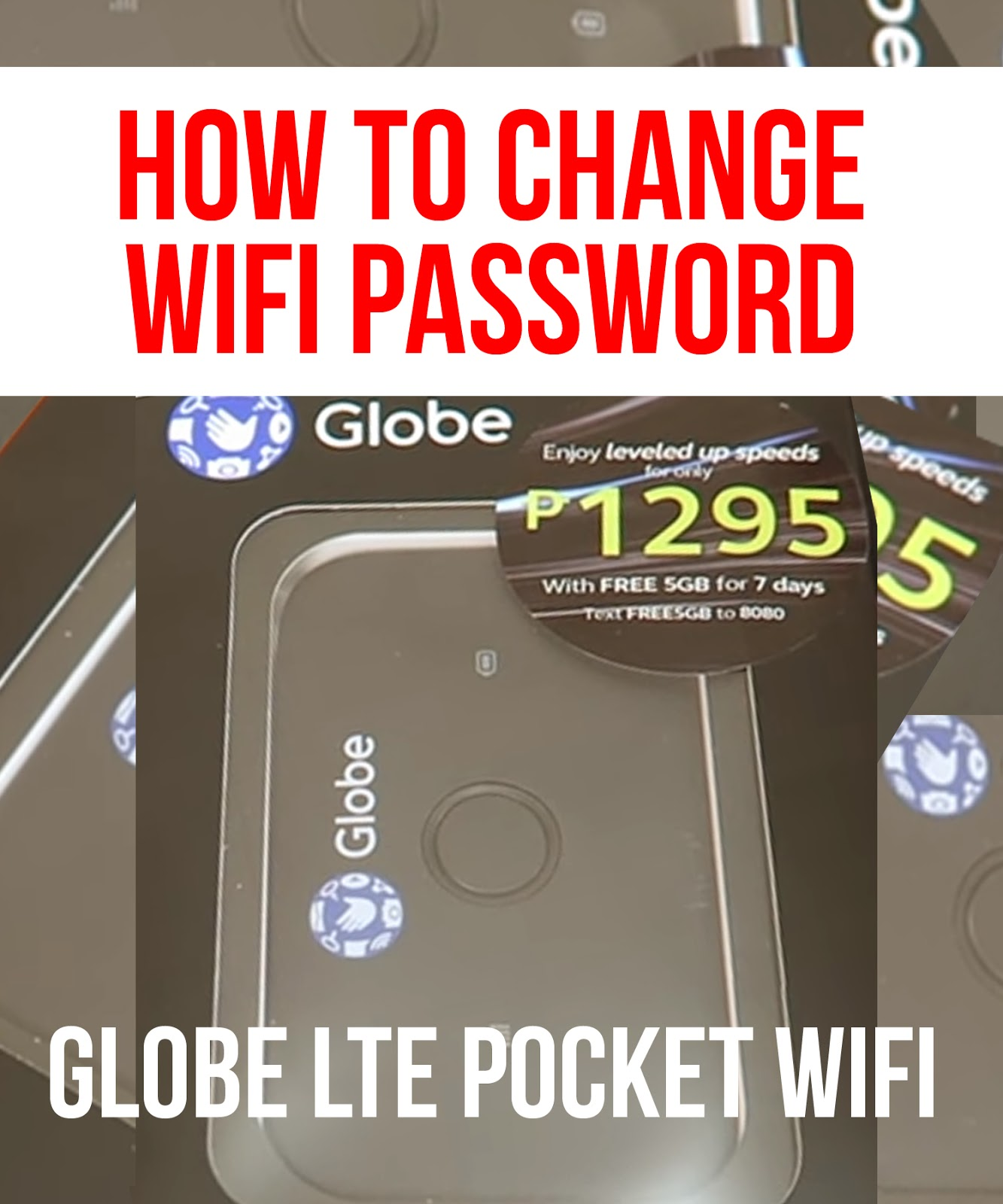 How To Change Wifi Password and Wifi Name | Globe LTE (4G) Pocket