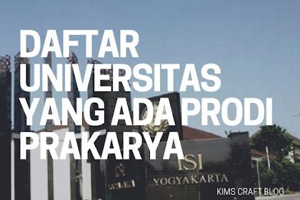 Daftar Universitas yang Ada Prodi Prakarya