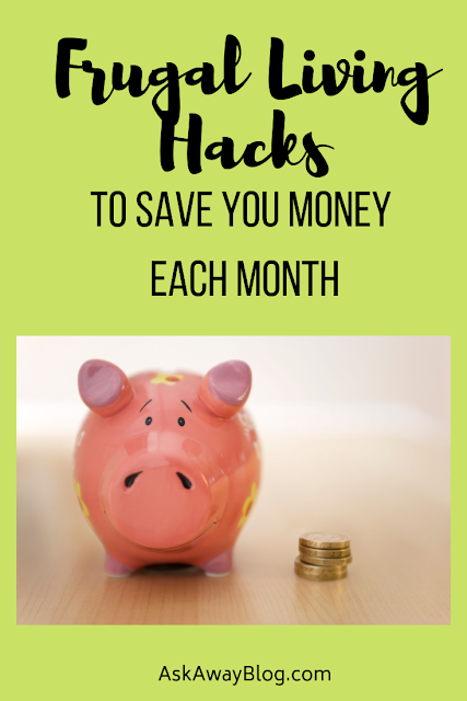 Frugal Living Hacks to Save You Money Each Month
