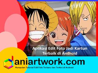 7 Aplikasi Android Edit Foto Jadi Kartun Yang harus Kamu Coba
