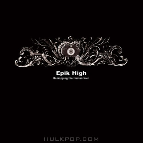 Epik High – Vol. 4 Remapping The Human Soul (FLAC + ITUNES PLUS AAC M4A)