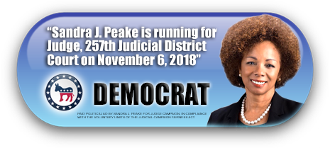 SANDRA J. PEAKE IS ASKING FOR YOUR VOTE ON TUESDAY, NOVEMBER 6, 2018 IN HARRIS COUNTY, TEXAS