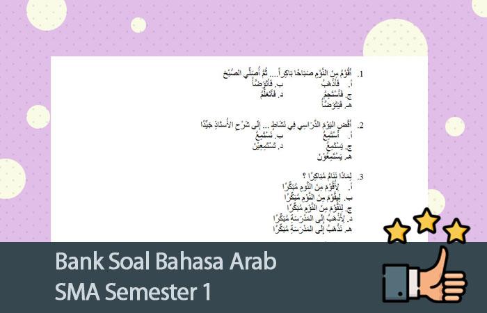 Bank Soal Bahasa Arab Sma Semester 1 Soal Uts Ujian Tengah Semester