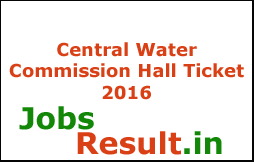 Central Water Commission Hall Ticket 2016