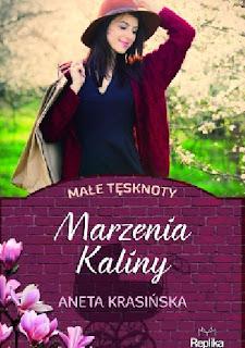 Marzenia Kaliny - Aneta Krasińska (PATRONAT MEDIALNY)