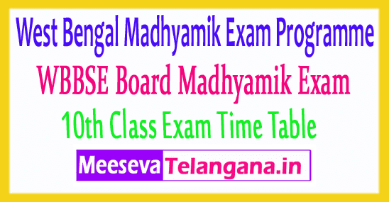 West Bengal Madhyamik Routine 10th Class Exam Time Table