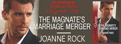Release Blast & Giveaway:  The Magnate's Marriage Merger – Joanne Rock