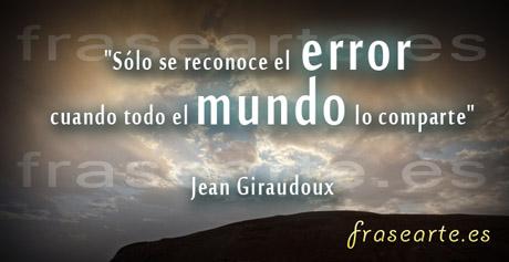 citas desmotivadoras de Jean Giraudoux