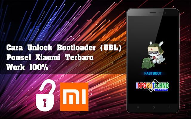 Cara Unlock Bootloader (UBL) Ponsel Xiaomi Terbaru Work