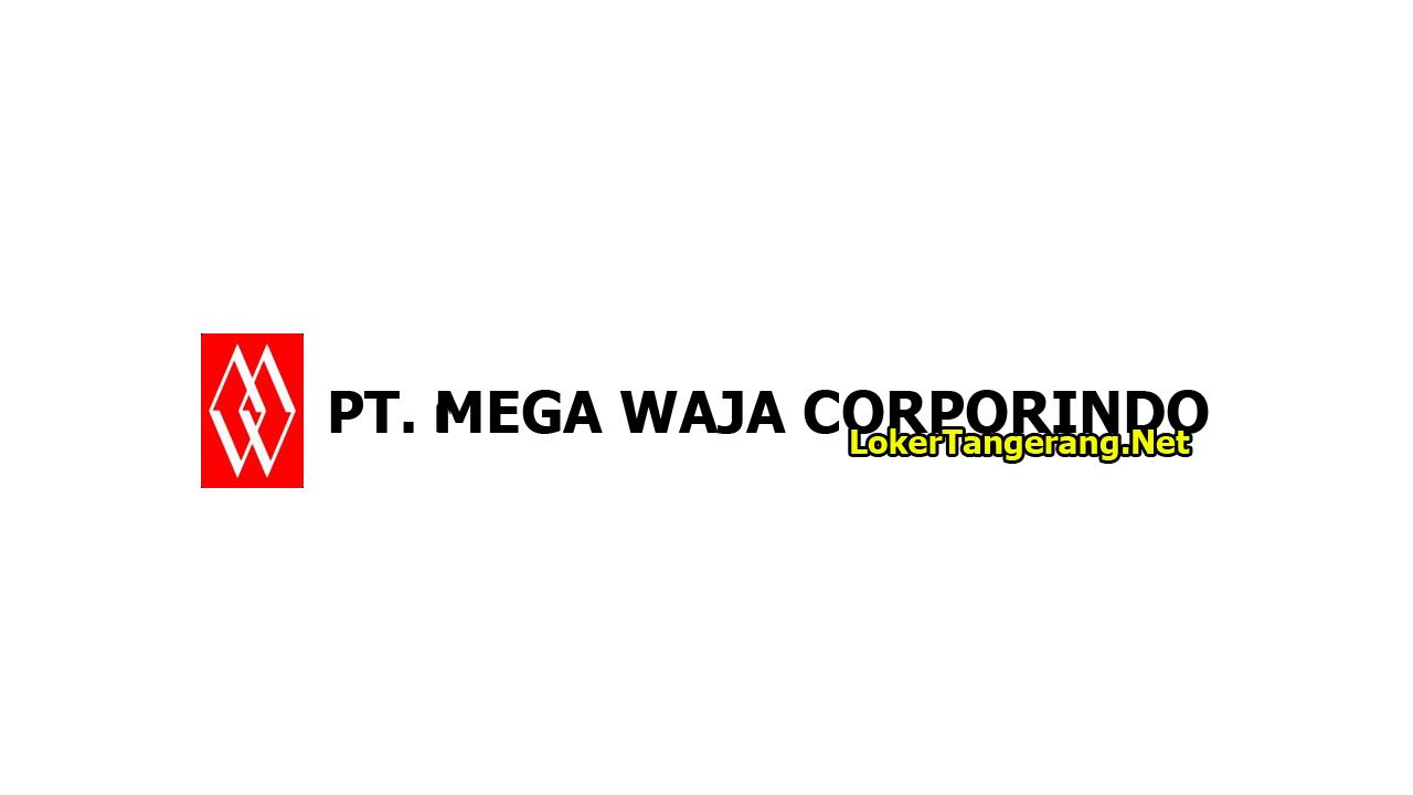 PT. Mega Waja Corporindo Tangerang