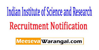 IISER Tirupati (Indian Institute of Science and Research) Recruitment Notification 2017