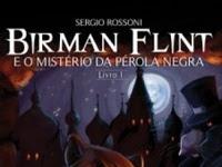 Resenha Nacional Birman Flint e o Mistério da Pérola Negra -  Viagens na Ficção # Livro 1 -  Sergio Rossoni