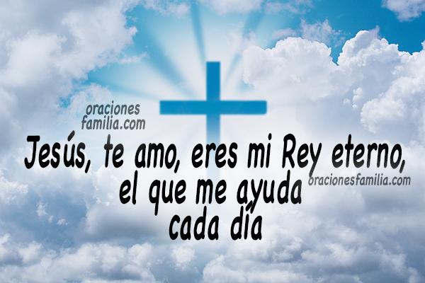 Corta oración a Jesús, Oraciones a Jesucristo al comenzar la mañana, frases cristianas de plegarias