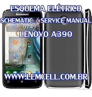 Esquema Elétrico Smartphone Celular Lenovo A390 Manual de Serviço Service Manual schematic Diagram Cell Phone Smartphone Lenovo A390 Esquema Eléctrico Smartphone Celular Lenovo A390 Manual de servicio