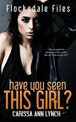 Have You Seen This Girl? by Carissa Ann Lynch - book cover