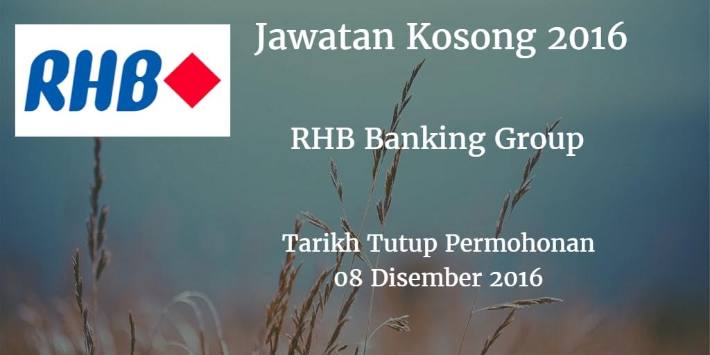Jawatan Kosong RHB Banking Group 08 Disember 2016